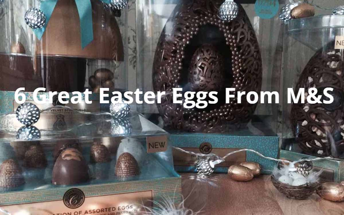 Easter Eggs at M&S - Pikalily Food Travel Blog