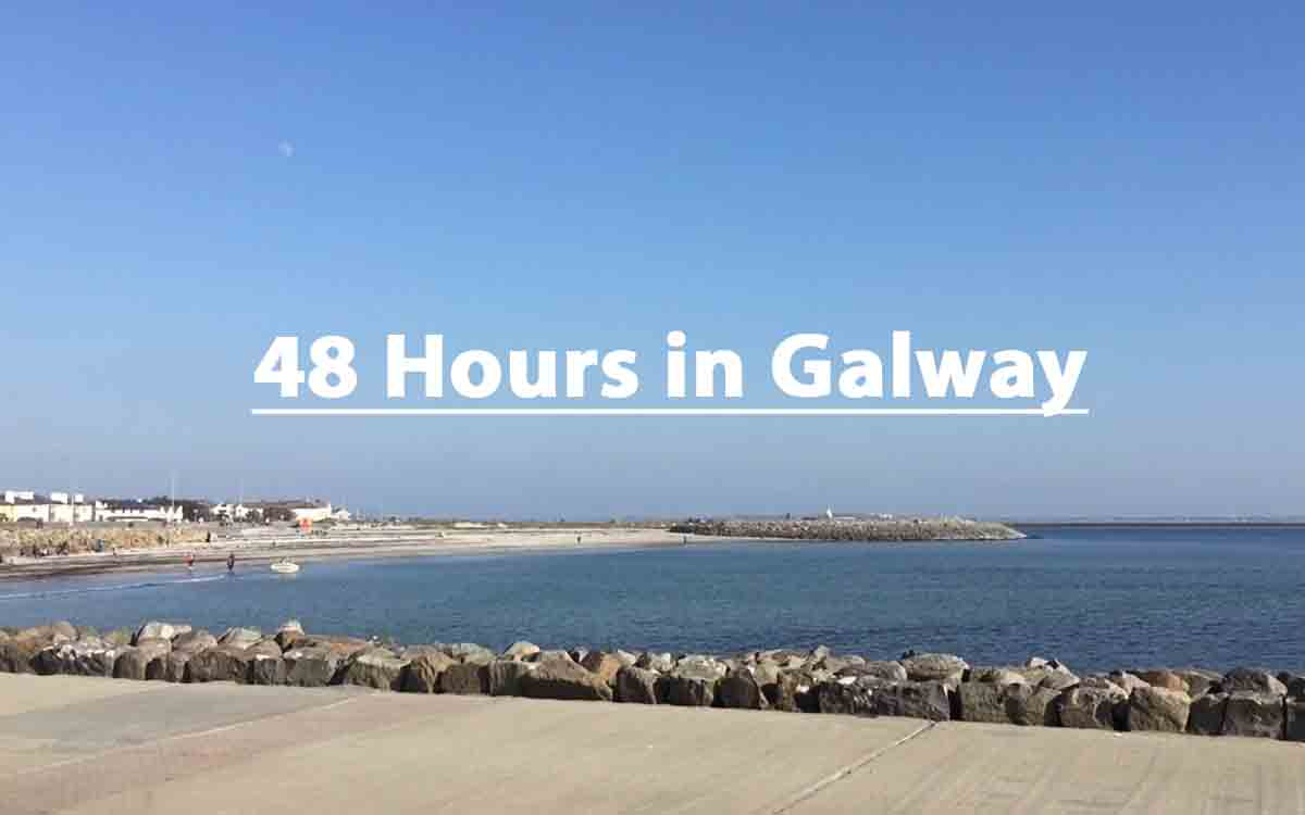 Galway Travel Guide - Pikalily Food Travel Blog